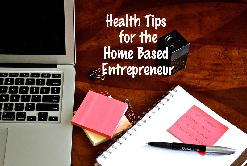 tips for the home based entrepreneur