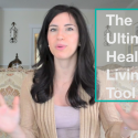 The Ultimate Healthy Living Tool (I know you have it nearby)