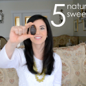 The Friday Five: Natural Sweeteners