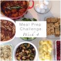 Meal Prep Challenge Week 4