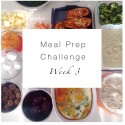 Meal Prep Challenge Week 3