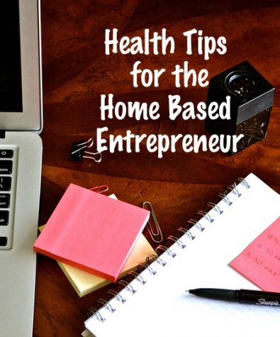 tips for the home based entrepreneur