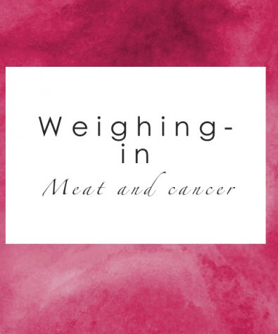Weighing-in: Meat and cancer