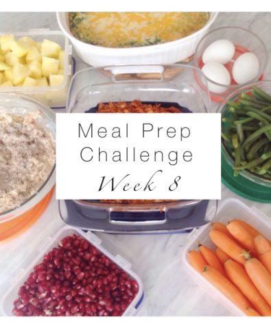 Week 8 Meal Prep Challenge